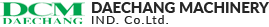 DAECHANG MACHINERY IND. Co.Ltd.